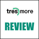 Tresmore Reviews – Is Tresmore A Legit Opportunity Or A Scam?