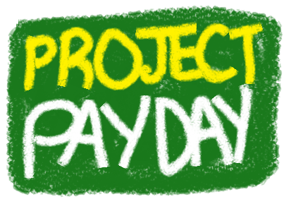 is project payday a scam Project payday review: my final opinion while there is a chance that you can certainly make money with project payday, i will tell you from experience that it is far from easy there are just too many flaws within this system.