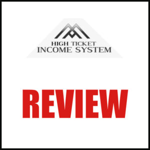 High Ticket Income System